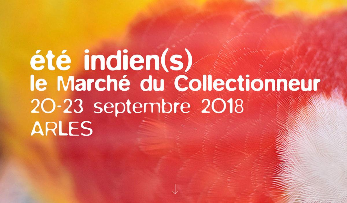 ÉTÉ INDIEN(S) | LE MARCHÉ DU COLLECTIONNEUR